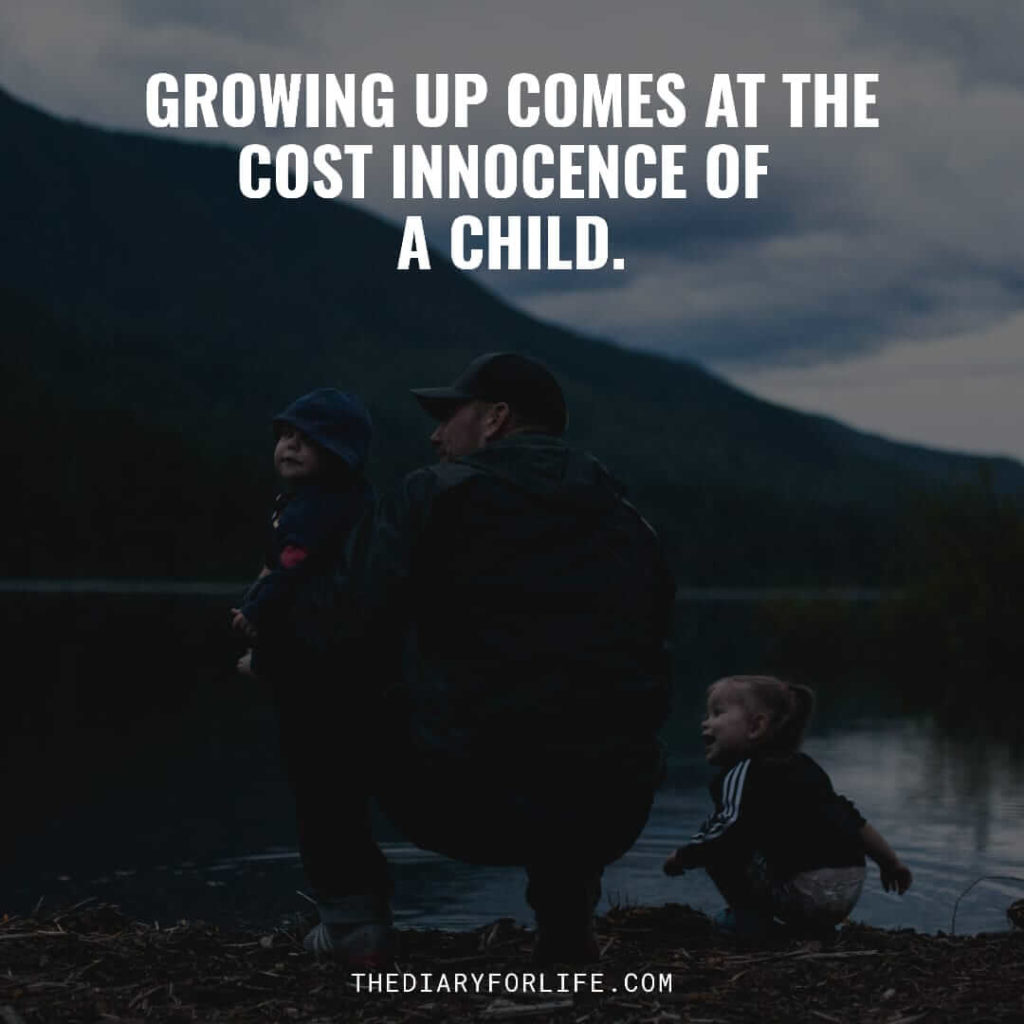 Keep the child in you alive quotes