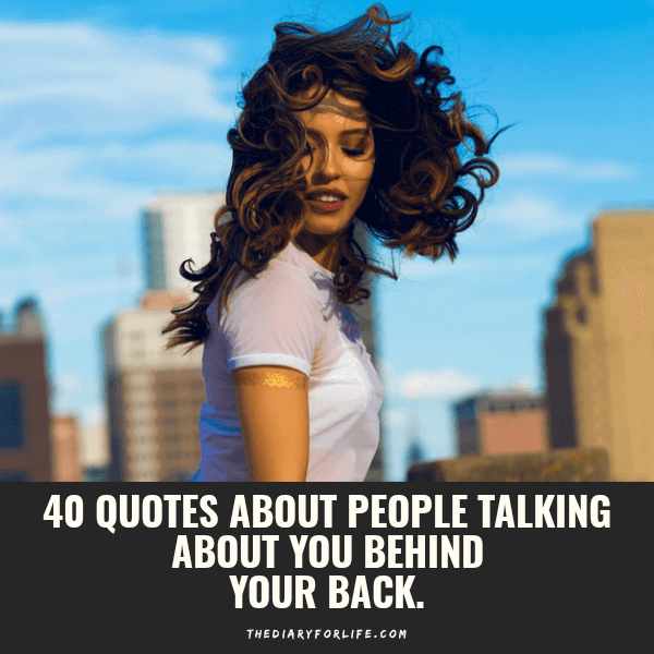 quotes about people talking about you behind your back
