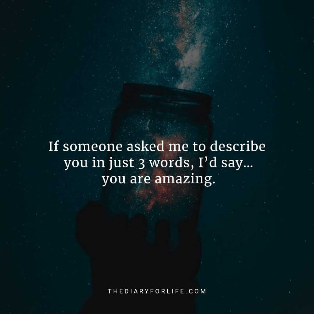 You are amazing quotes