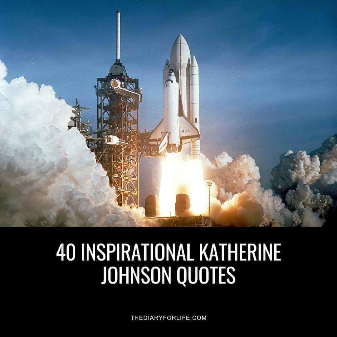 katherine johnson quotes