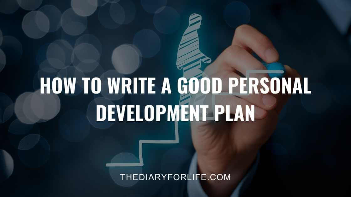 How To Write A Good Personal Development Plan