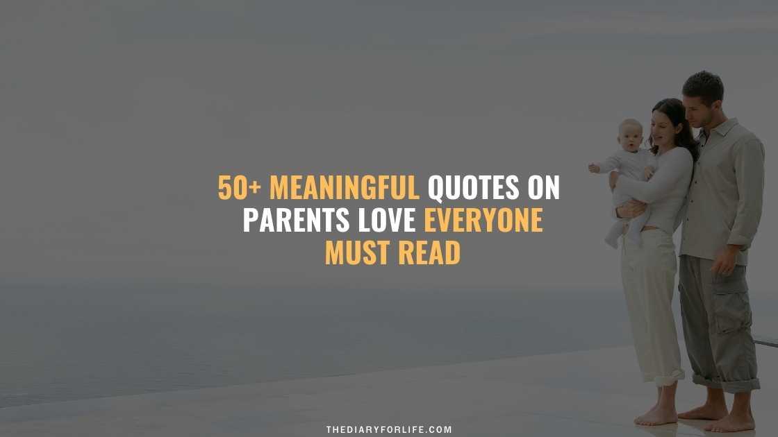 Quotes On Parents Love